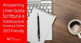 Linee Guida per la scrittura e pubblicazione di contenuti SEO Friendly